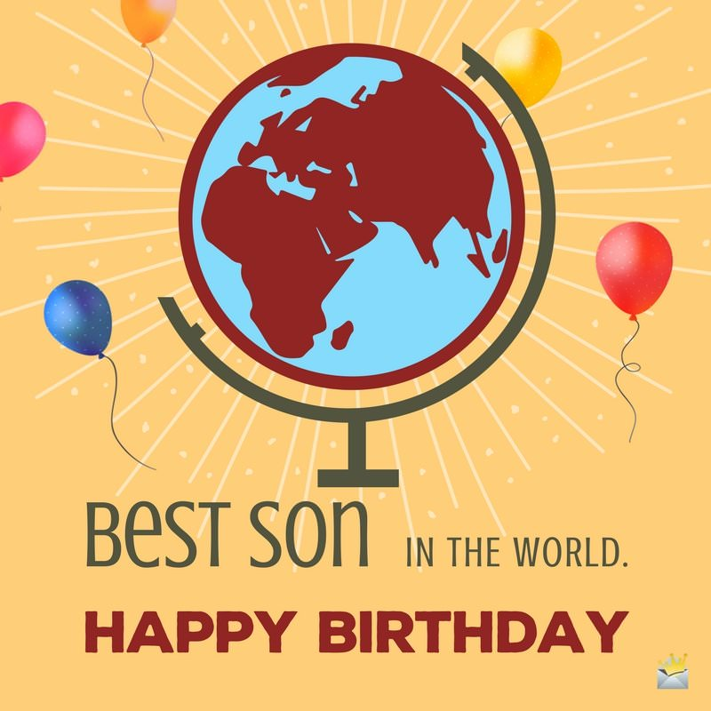 happy birthday message to my 4 year old son ; Best-Son-in-the-World-MSG