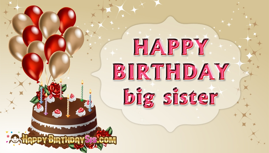 happy birthday message to my big sister ; happy-birthday-big-sister-52650-15448