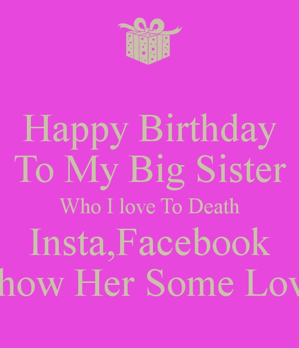 happy birthday message to my big sister ; happy-birthday-wishes-to-big-sister-best-of-happy-birthday-wishes-for-sister-page-4-of-happy-birthday-wishes-to-big-sister