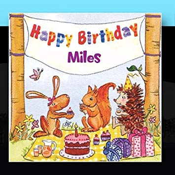 happy birthday miles ; 61KZWLinPHL