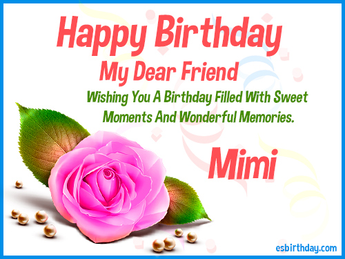 happy birthday mimi card ; Mimi-Happy-Birthday-Friend
