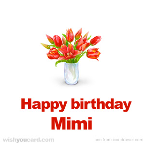 happy birthday mimi card ; Mimi