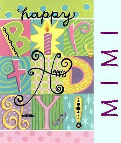 happy birthday mimi card ; fd0e79f1a55691e23e0dbad45eee8cbe
