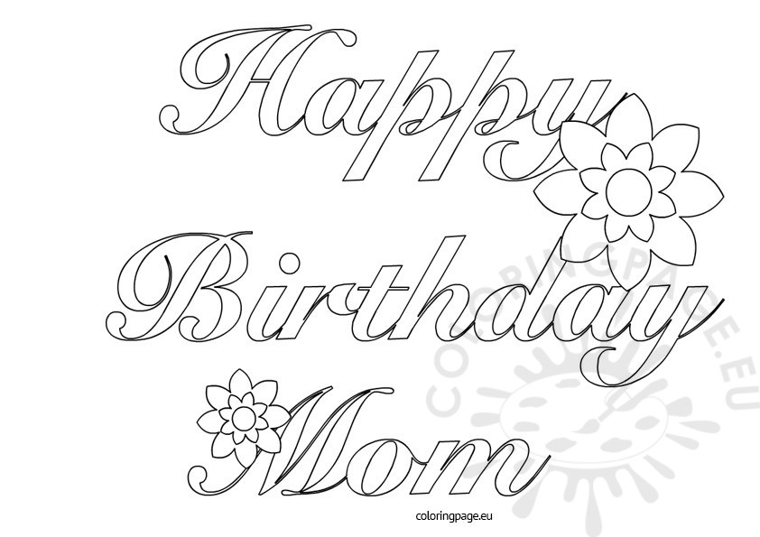 happy birthday mom printable coloring pages ; happy-birthday-mom-free