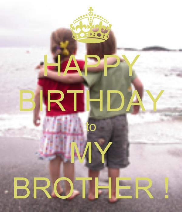 happy birthday my brother images ; 4f35b4c00a9bcabfeab63104a1ab7f84