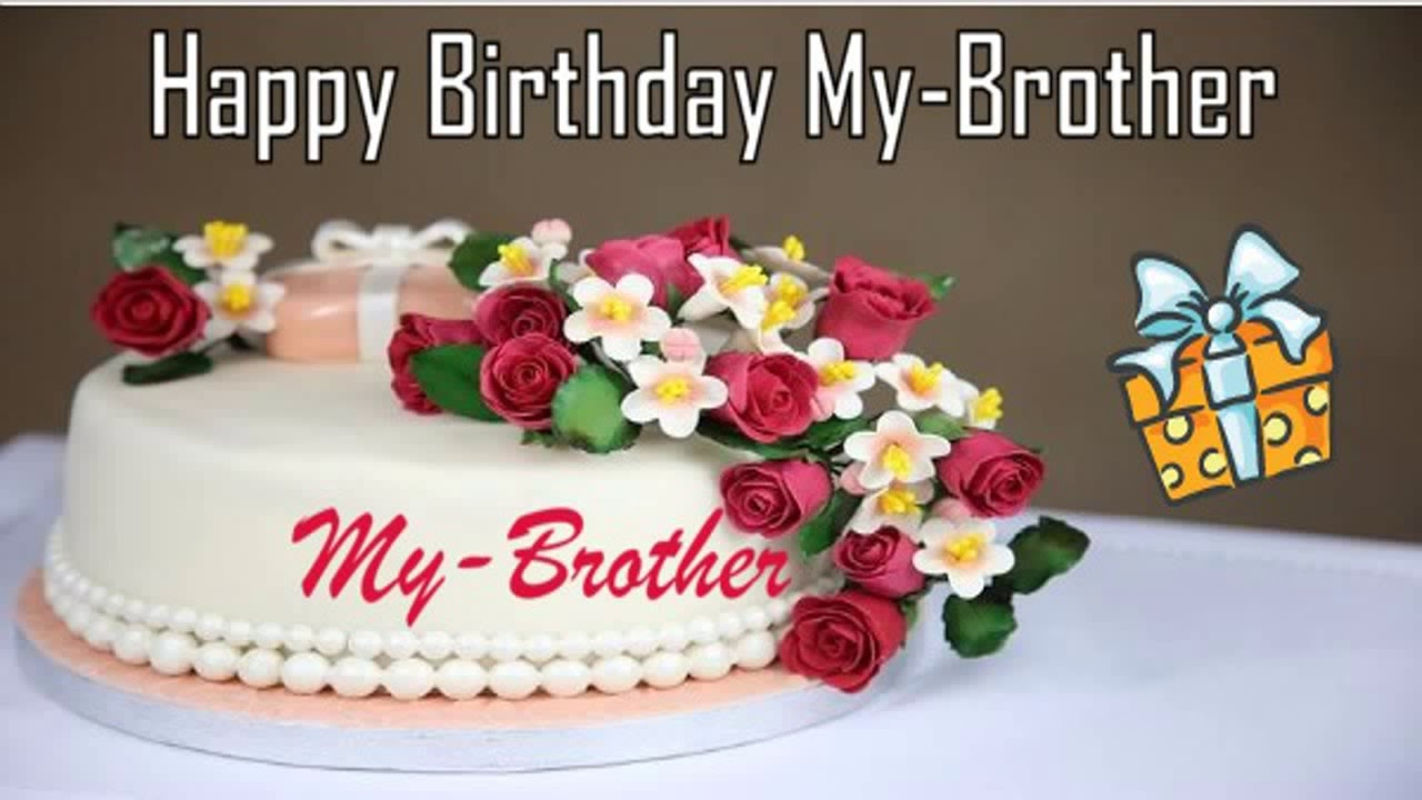happy birthday my brother images ; maxresdefault
