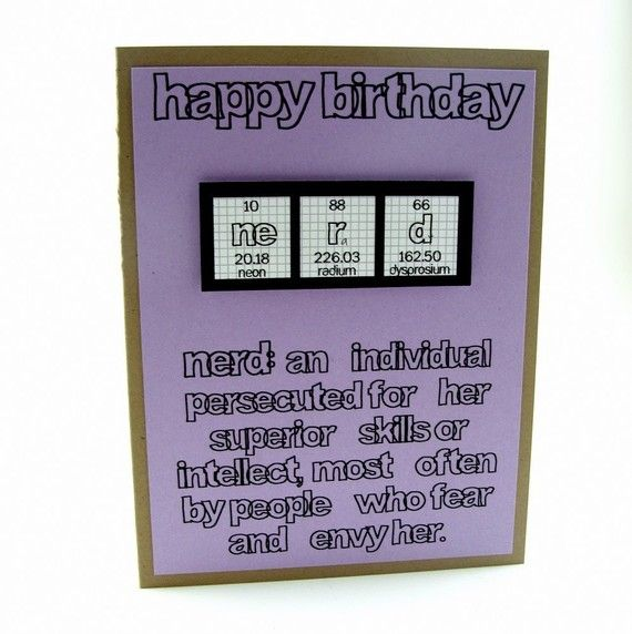 happy birthday nerd card ; 60674f7c3215280c35681bdc168c7a00--nerd-birthday-birthday-sayings