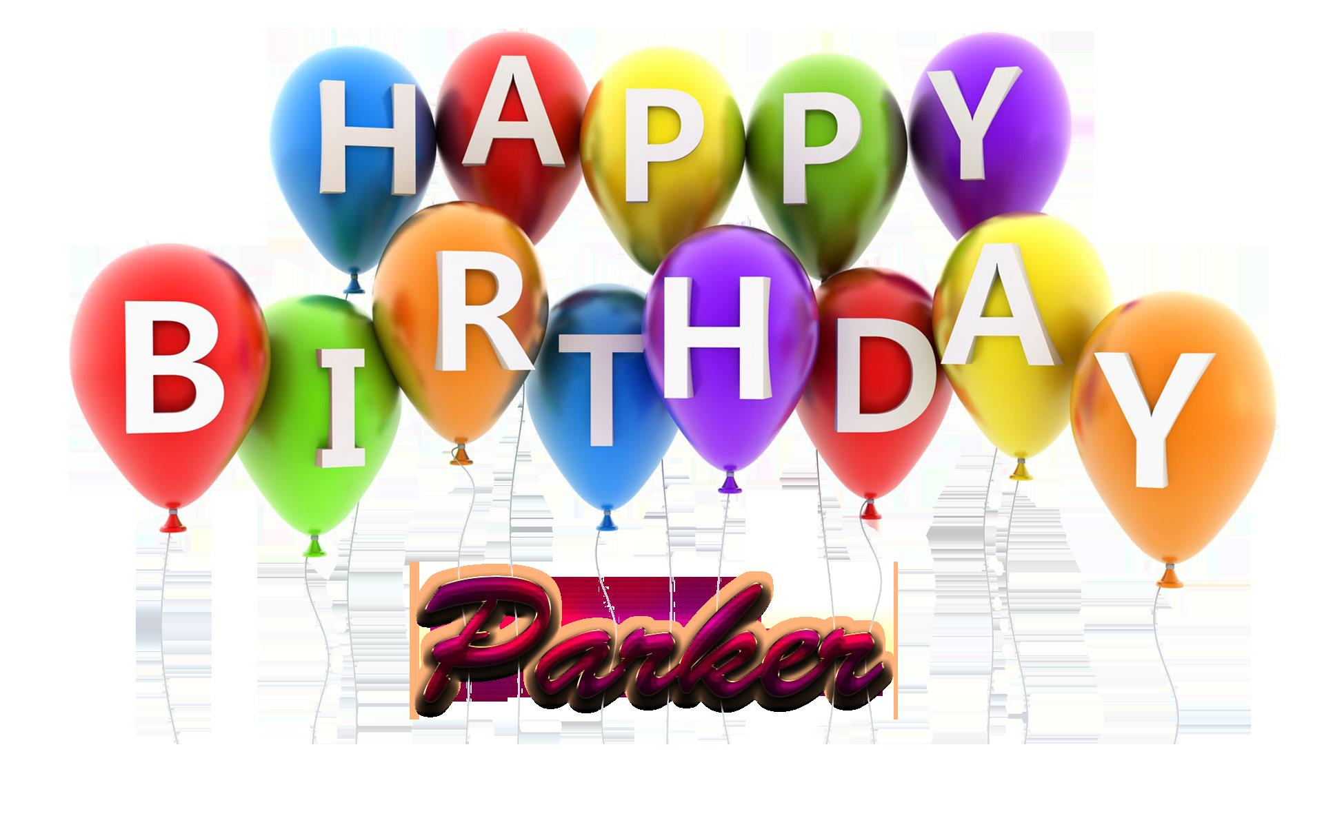 happy birthday parker ; Parker-Happy-Birthday-Balloons-Name-PNG