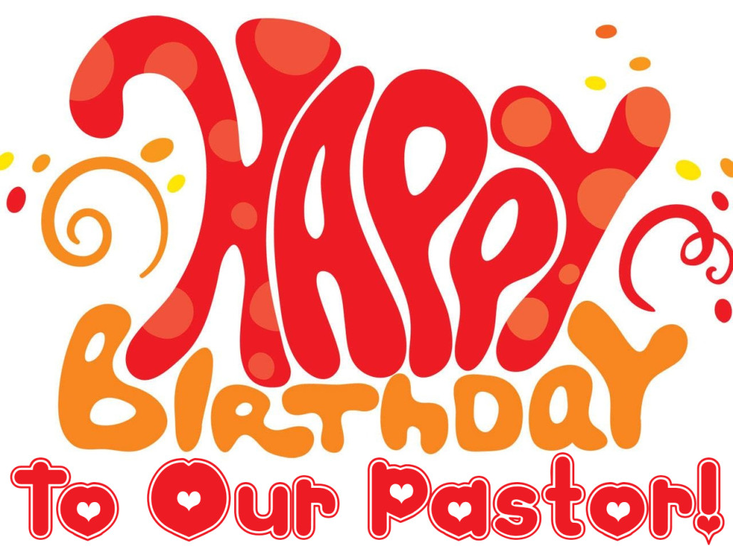 happy birthday pastor ; pastor-birthday-1030x772