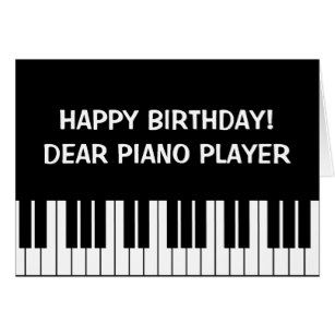 happy birthday piano player ; funny_birthday_greeting_card_for_piano_player-r5490a1facb3a49a3a7af5fb9d91f3360_xvuak_8byvr_307