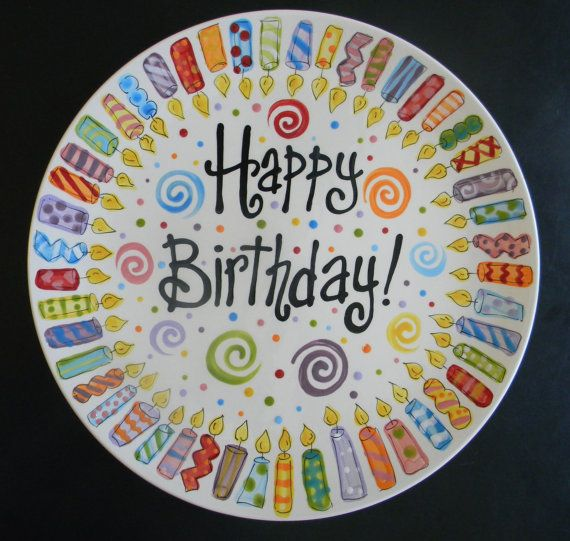 happy birthday plate ceramic ; f9d2ee360d4b489cb0ced336e7b75f5d--pottery-painting-painted-pottery