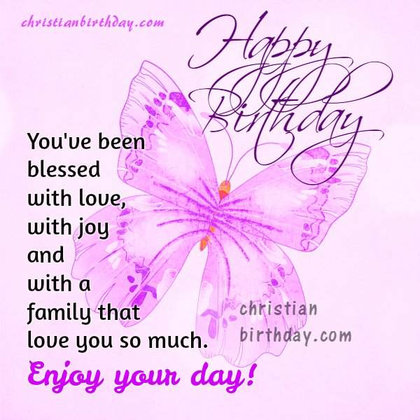 happy birthday princess quotes ; free%252Bchristian%252Bbirthday%252Bcard%252Bgirl%252Bwoman%252Bdaughter