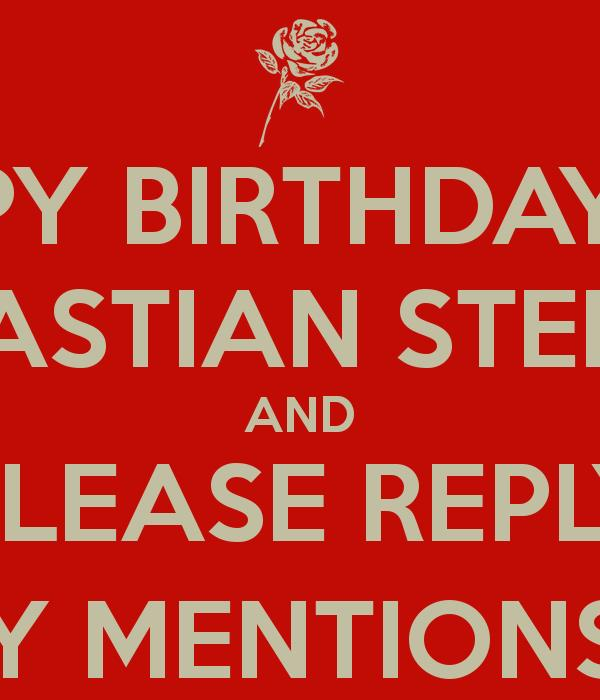happy birthday reply ; happy-birthday-13th-bastian-steel-and-please-reply-my-mentions