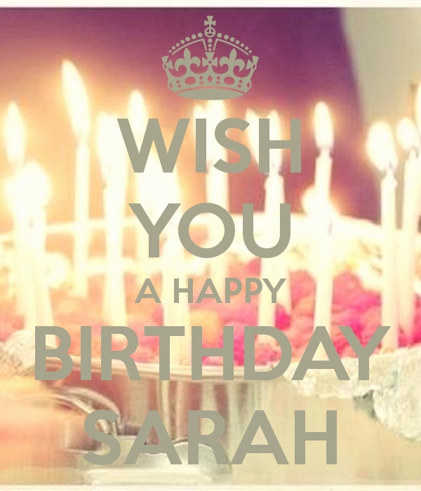 happy birthday sarah images ; happy-birthday-sarah-images-inspirational-wish-you-a-happy-birthday-sarah-poster-sarah-of-happy-birthday-sarah-images