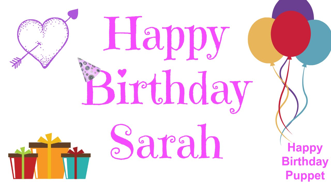 happy birthday sarah images ; maxresdefault-2