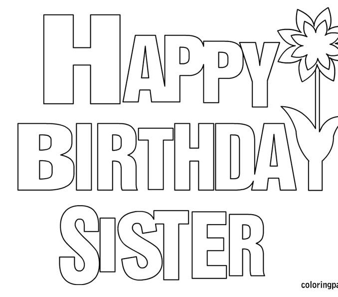 happy birthday sister coloring pages ; i-love-my-sister-coloring-pages-happy-birthday-sister-coloring-page-coloring-pinterest-happy-female-coloring-pages-678x595