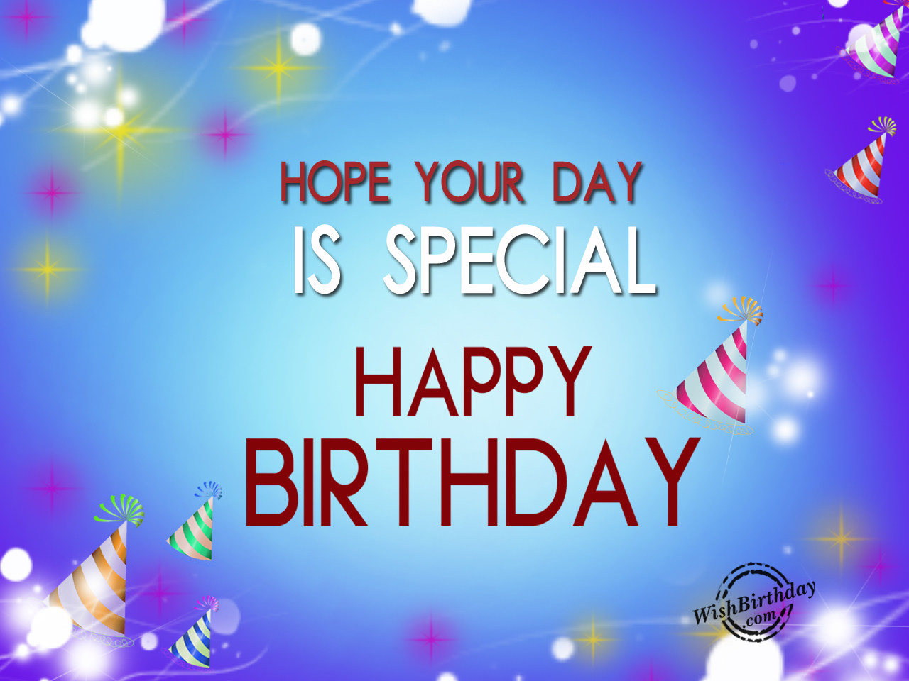happy birthday special picture ; Hope-your-day-is-special