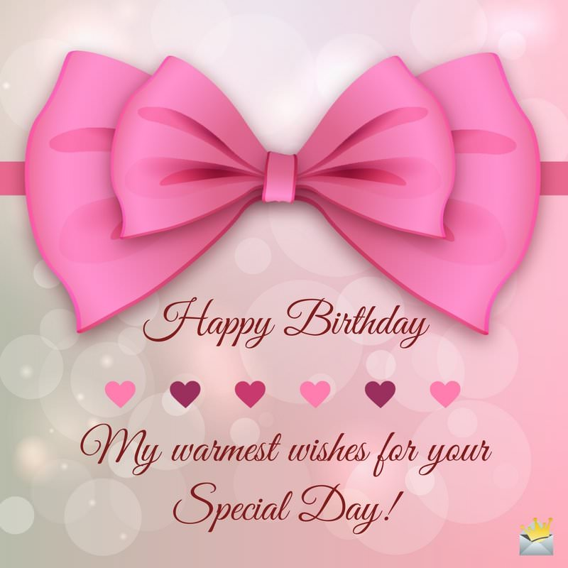 happy birthday special picture ; My-warmest-wishes