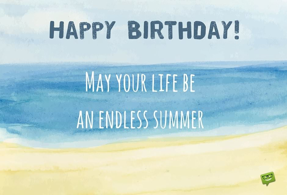 happy birthday summer images ; Happy-Birthday-May-your-life-be-an-endless-summer