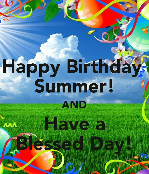 happy birthday summer images ; happy-birthday-summer-and-have-a-blessed-day