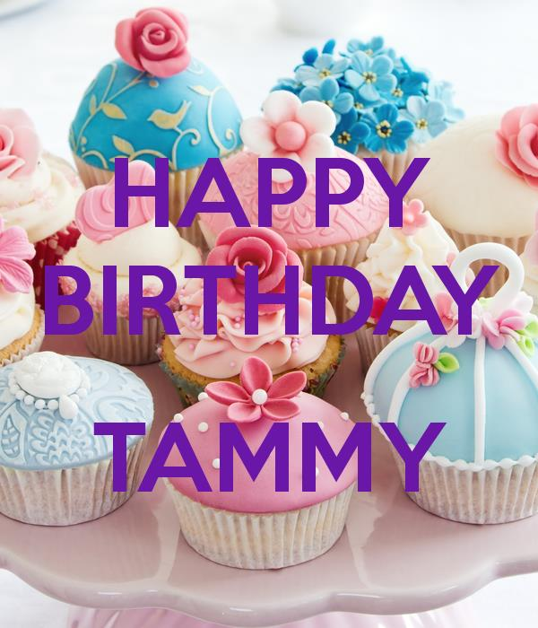 happy birthday tammy images ; 3d503c3f2653936013a8a452a1430eae