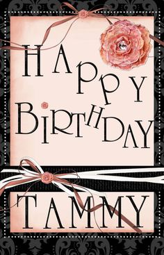 happy birthday tammy images ; bb4766967a59ae10ce6c053760005d75--birthday-greetings-birthday-wishes