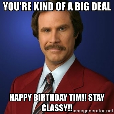 happy birthday tim meme ; 81494418