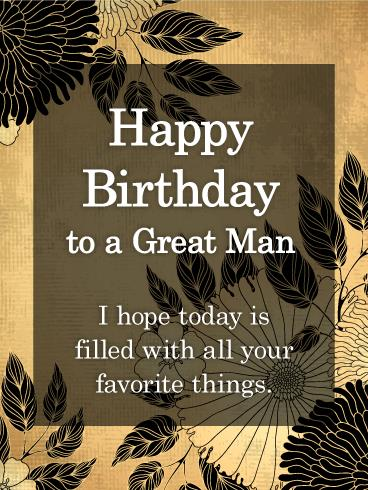 happy birthday to a great man quotes ; b_day_fhi41-6f17cd2c96322ab3ee764d76d0b94e6a