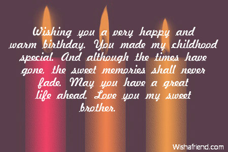 happy birthday to my childhood friend ; wishing-you-a-very-happy-and-warm-birthday-brother-you-made-my-childhood-special