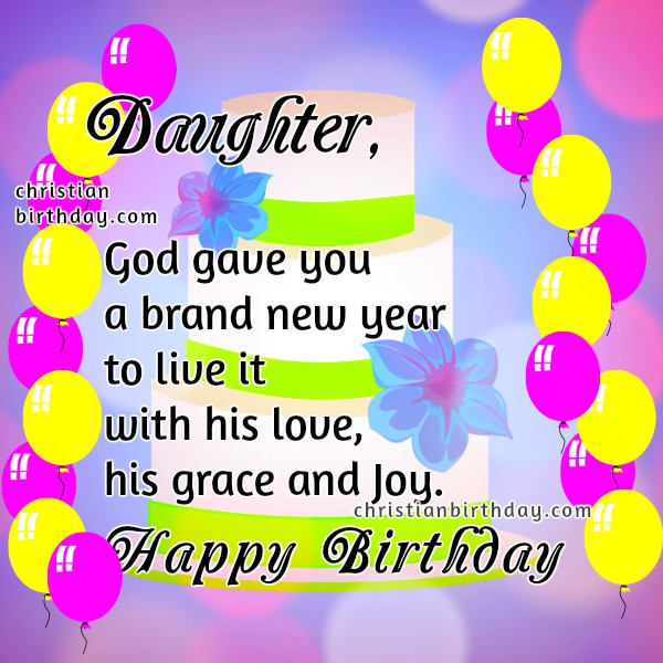 happy birthday to my daughter images ; birthday-cards-for-my-daughter-free-christian-birthday-image-quotes-daughter-cards-pinterest-printable