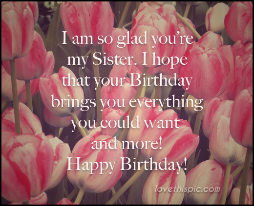 happy birthday to my sister quotes ; 202920-Happy-Birthday-To-My-Sister