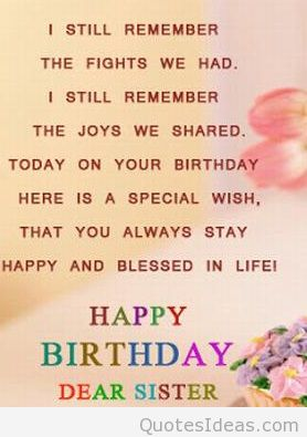 happy birthday to my sister quotes ; 426a524c8c6cc328db1321005817f449