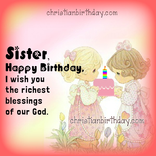 happy birthday to my sister quotes ; christian%252Bbirthday%252Bsister%252Bimage%252B