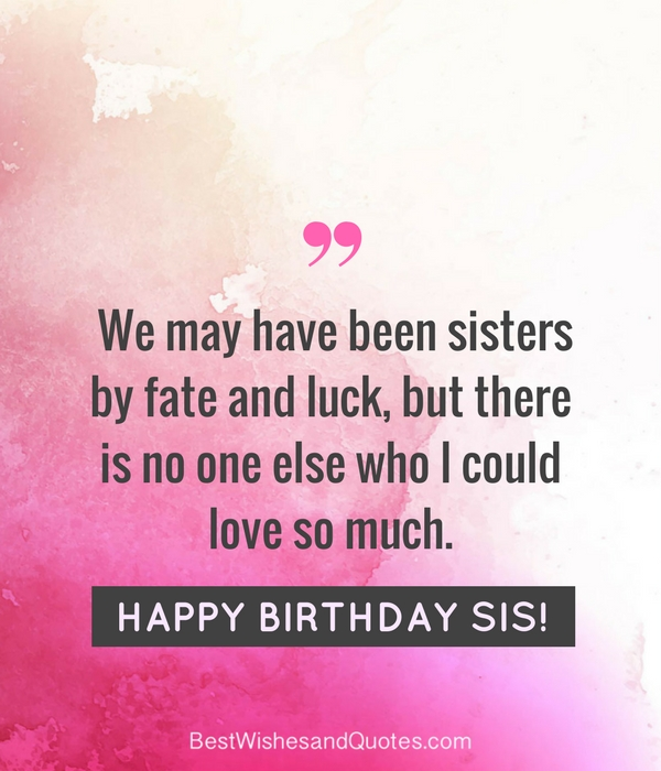 happy birthday to my sister quotes ; happy-birthday-to-my-sister