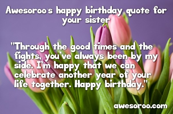 happy birthday to my sister quotes ; pink-tulips-with-birthday-sister-quote