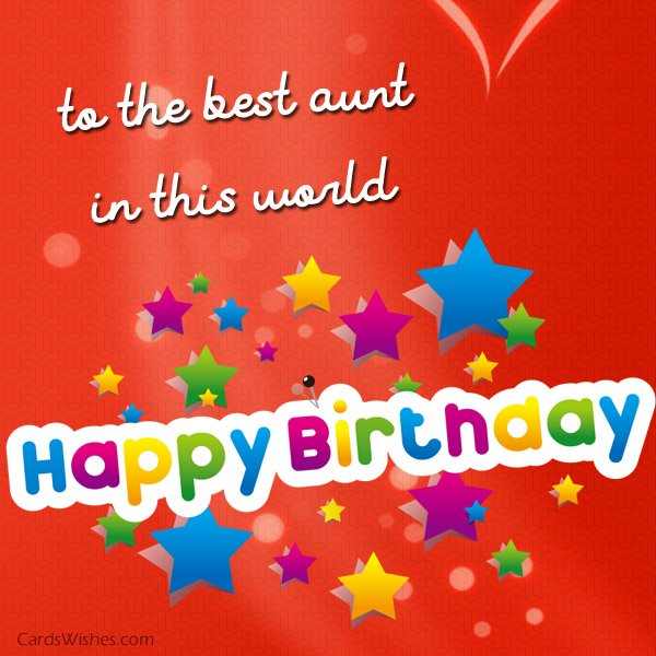 happy birthday to the best aunt ; birthday-greetings-for-aunt