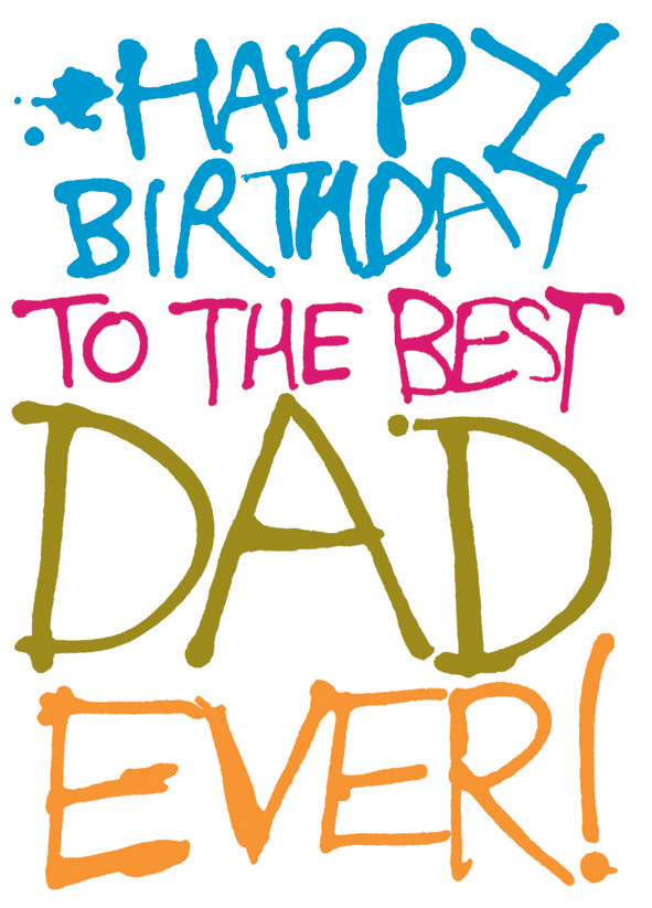 happy birthday to the best dad ; ITS001