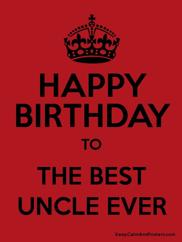 happy birthday to the best uncle ; 7939206