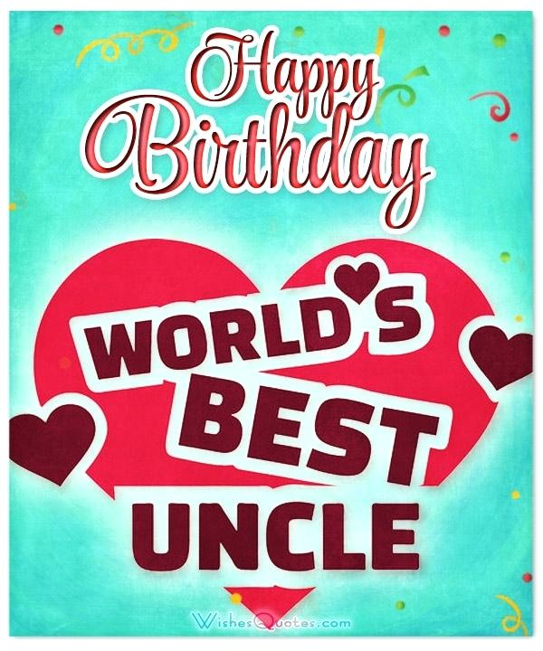 happy birthday to the best uncle ; birthday-cards-for-uncle-happy-birthday-to-the-best-uncle-in-the-world-happy-birthday-uncle-ecard