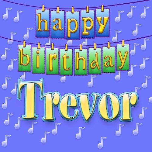 happy birthday trevor ; 516j6LdTa8L