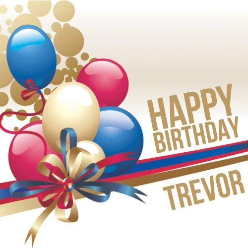 happy birthday trevor ; 51WiML7P6uL