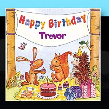happy birthday trevor ; 61GZLQyvzKL