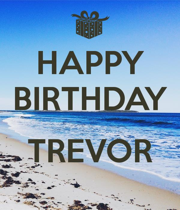 happy birthday trevor ; happy-birthday-trevor-1