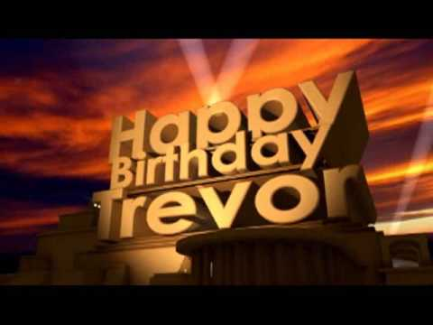 happy birthday trevor ; hqdefault