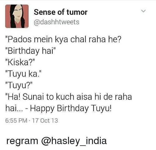 happy birthday tweets ; sense-of-tumor-dashh-tweets-pados-mein-kya-chal-raha-10700223