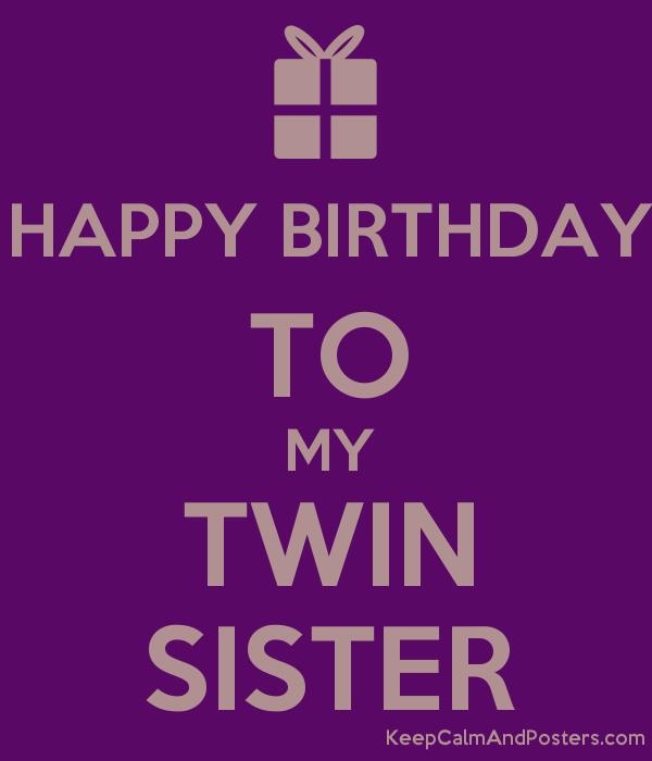 happy birthday twin sister card ; 5564450_happy_birthday_to_my_twin_sister