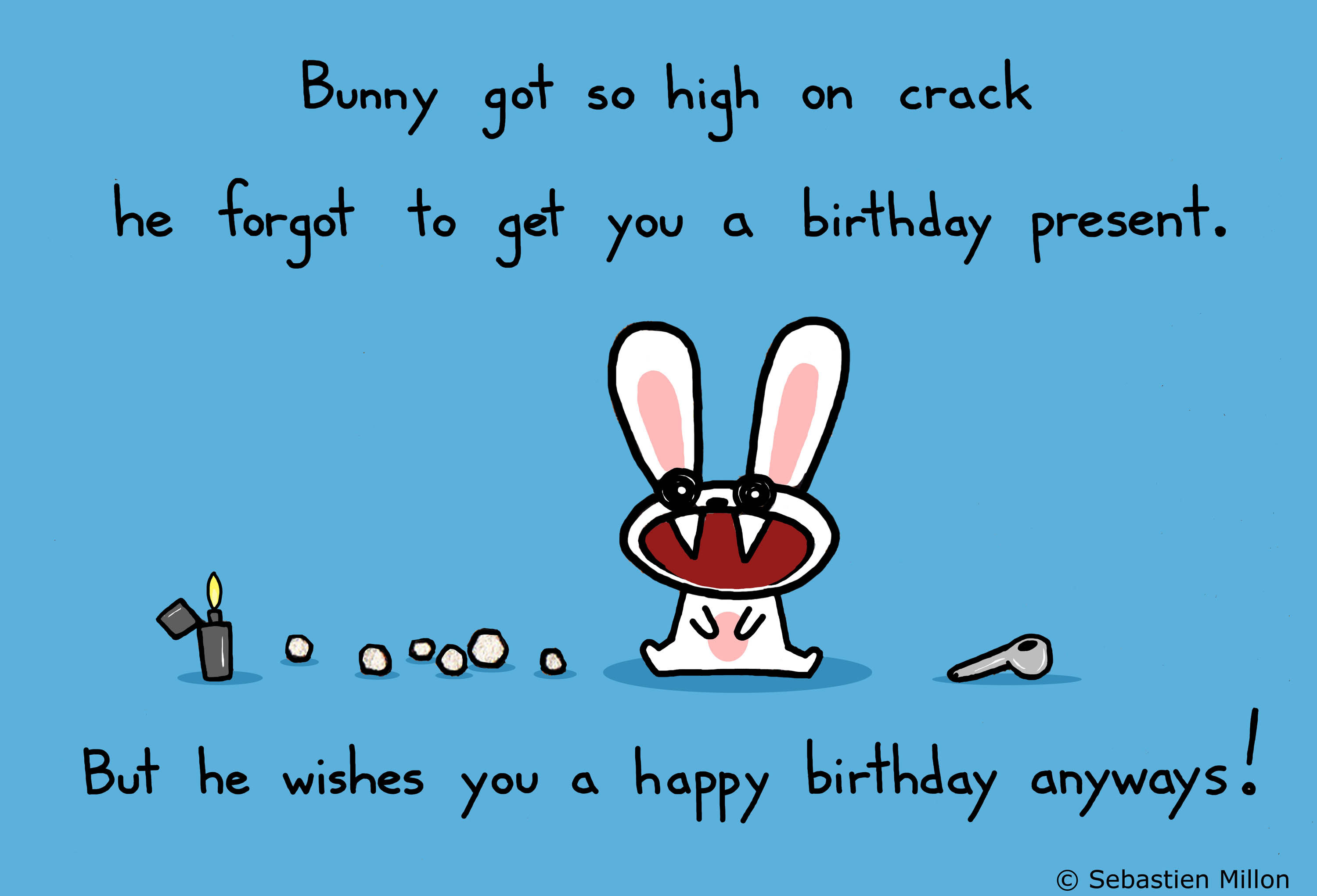 happy birthday wish funny images ; Bunny-Got-So-High-On-Crack-He-Frogot-To-Get-You-A-Birthday-Present-Funny-Birthday-Wishes-Picture