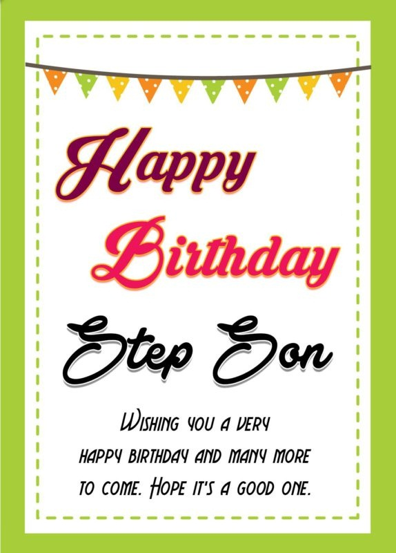 happy birthday wish you many more to come ; Happy-Birthday-Step-Son-Wishing-You-Avery-Happy-Birthday-And-Many-More-To-Come-Hope-Its-A-Good-One