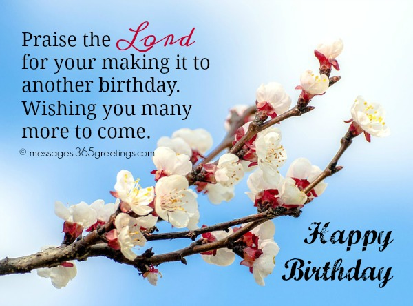 happy birthday wish you many more to come ; christian-birthday-messages