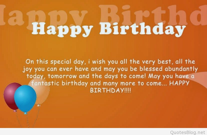 happy birthday wish you the best ; happy-birthday-on-this-special-day-i-wish-you-all-the-very-best-birthday-quote
